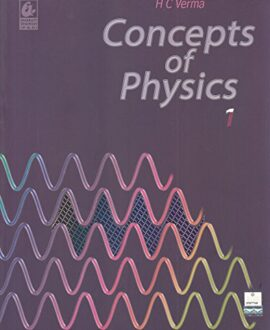 Concepts of Physics (Part 1)
