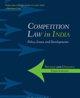 Competition Law in India: Policy, Issues, and Developments