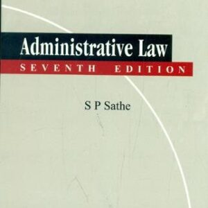 S P Sathe Administrative Law