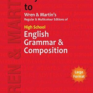 Key to Wren & Martins Regular & Multicolour Edition of High School English Grammar & Composition