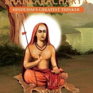 Adi Shankaracharya: Hinduisms Greatest Thinker
