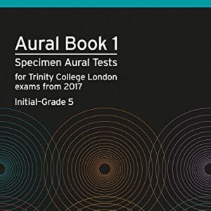 Aural Tests Book 1 from 2017 (Initial Grade 5)