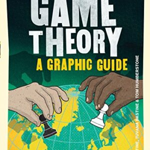 Game Theory: A Graphic Guide (Introducing...)