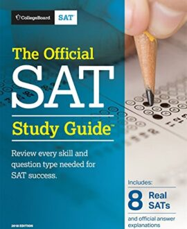 The Official SAT Study Guide (Official Study Guide for the New Sat)