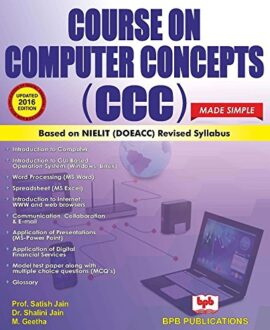Course on Computer Concepts (CCC) Made Simple -Updated 2016 edn