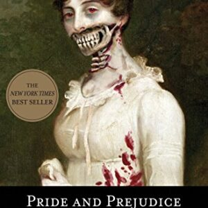 Pride and Prejudice and Zombies: The Classic Regency Romance-Now with Ultraviolent Zombie Mayhem (Pride and Prej. and Zombies)