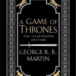 A Game of Thrones: The 20th Anniversary Illustrated Edition
