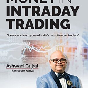 How to Make Money in Intraday Trading: A Master Class By One of India's Most Famous Traders