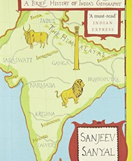 Land of the Seven Rivers: A Brief History of Indias Geography