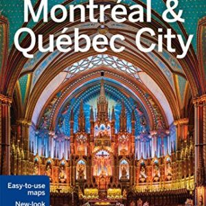 Lonely Planet Montreal & Quebec City (Travel Guide)