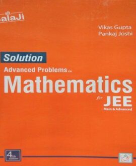 SOLUTION ADVANCED PROBLEMS IN MATHEMATICS FOR JEE MAIN&ADVANCED