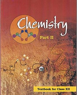 Chemistry Textbook Part - 2 for Class - 12