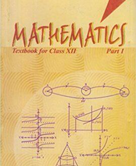 Mathematics Textbook for Class 12 - Part I