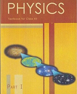 Physics Text Book Part 1 for Class 12