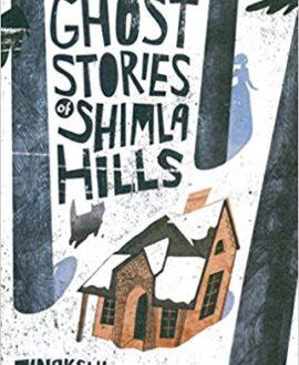 More Ghost Stories of Shimla Hills