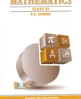 Mathematics for Class 11 by R D Sharma