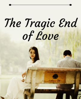 The Tragic End of Love