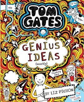 Tom Gates #04: Genius Ideas (Mostly)