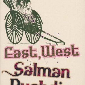 East west - Salman rushdie