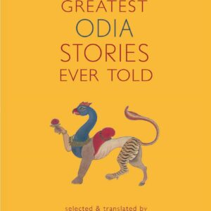 The Greatest Odia Stories Ever Told