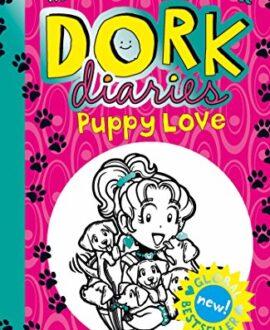 Dork Diaries 10 : Puppy Love